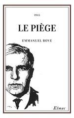Vente Livre Numérique : Le Piège  - Emmanuel Bove