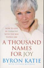 A thousand names for joy - how to live in harmony with the way things are