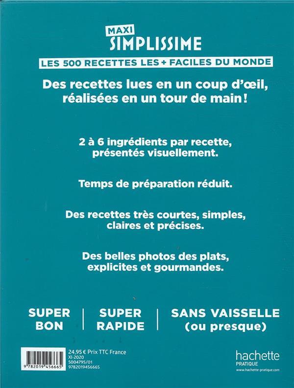 Maxi simplissime t.2 ; les 500 recettes pour toutes les occasions les + faciles du monde