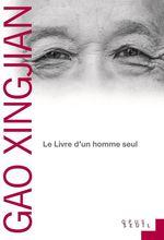 Vente Livre Numérique : Le Livre d'un homme seul  - Gao Xingjian