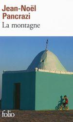 Vente Livre Numérique : La montagne  - Jean-Noël Pancrazi