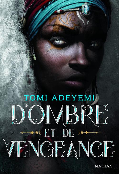 D'ombre et de vengeance - Tome 2 - Roman ado