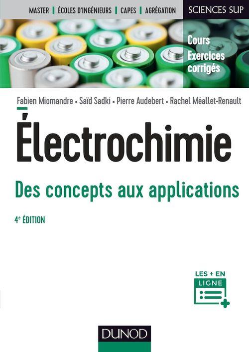 électrochimie ; des concepts aux applications ; cours et exercices corrigés (4e édition)