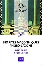 Vente Livre Numérique : Les rites maçonniques anglo-saxons  - Alain Bauer - Roger Dachez
