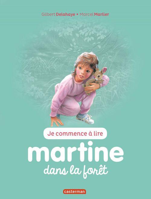 Je commence à lire avec Martine T.33 ; Martine dans la forêt