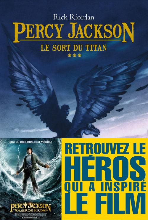 Percy Jackson t.3 ; le sort du titan