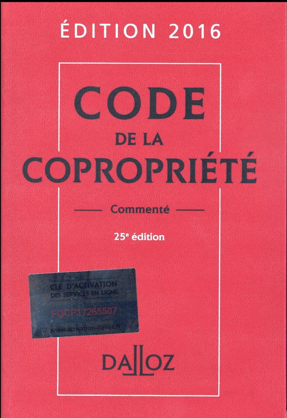 Code de la copropriété, commenté (édition 2016)