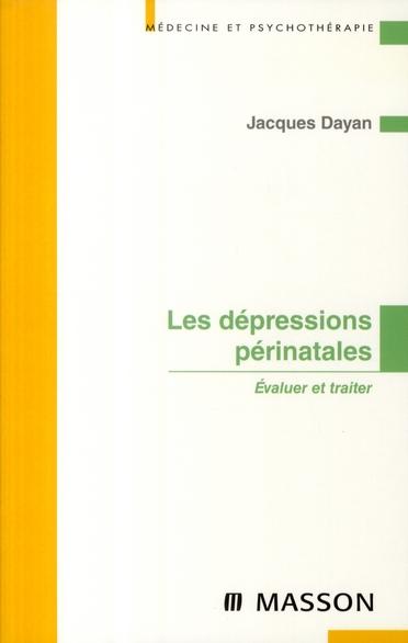 Les dépressions périnatales ; évaluer et traiter