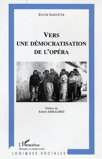 vers une democratisation de l'opera
