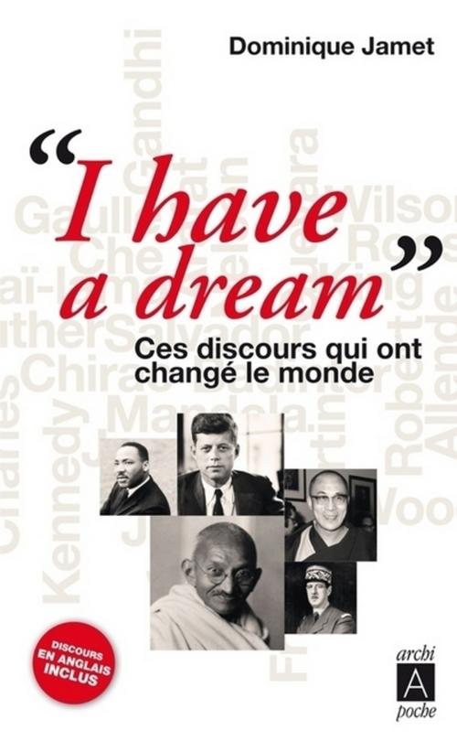 « I have a dream » ; ces discours qui ont changé le monde