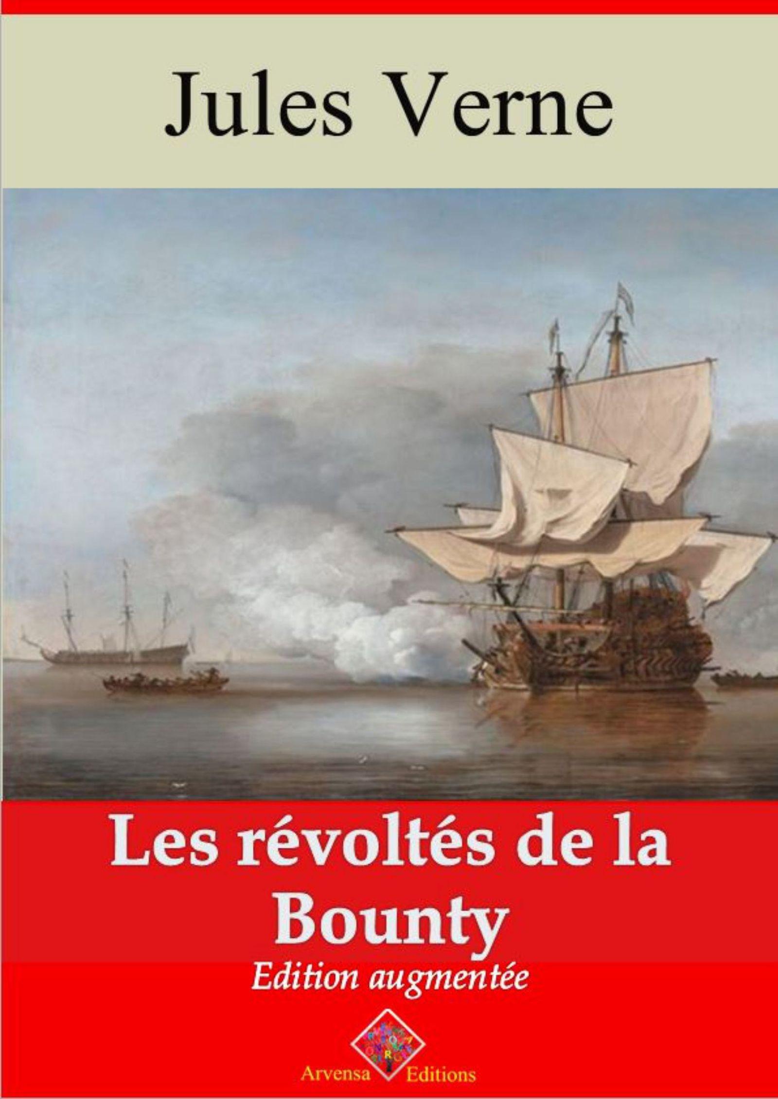 Les Révoltés de la Bounty - suivi d'annexes