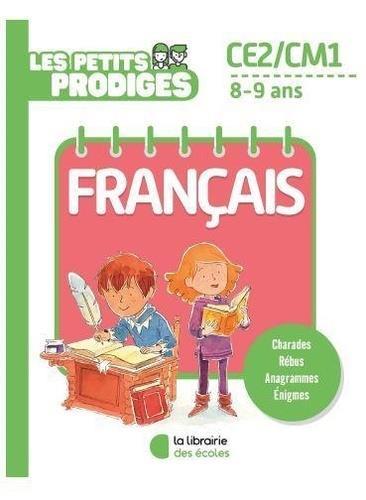 Les petits prodiges ; français ; CE2/CM1 ; 8/9 ans