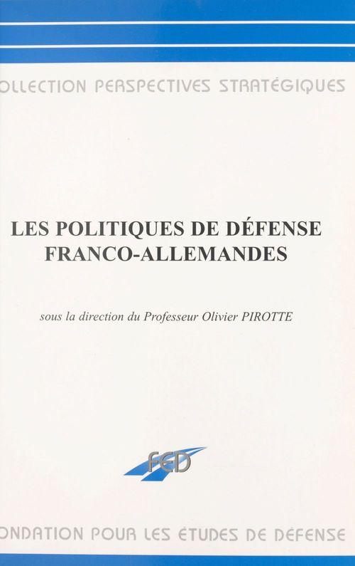 Les politiques de défense franco-allemandes