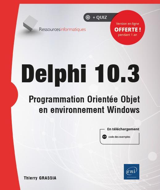 Delphi 10.3 ; programmation orientée objet en environnement Windows
