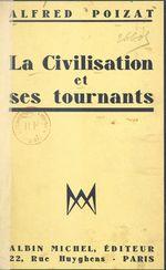 La civilisation et ses tournants