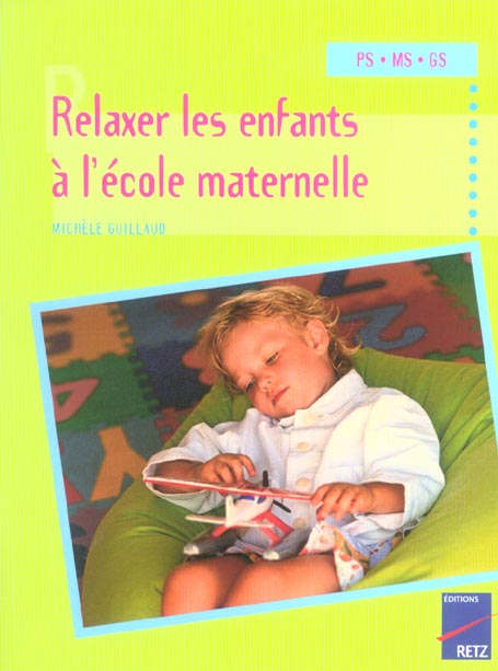 Relaxer Les Enfants A L'Ecole Maternelle