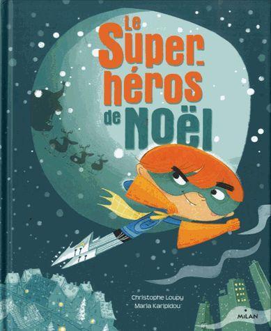 Le super héros de Noël