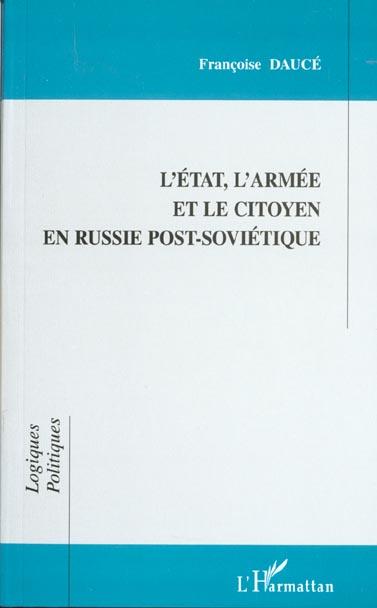 L'etat, l'armee et le citoyen en russie post-sovietique