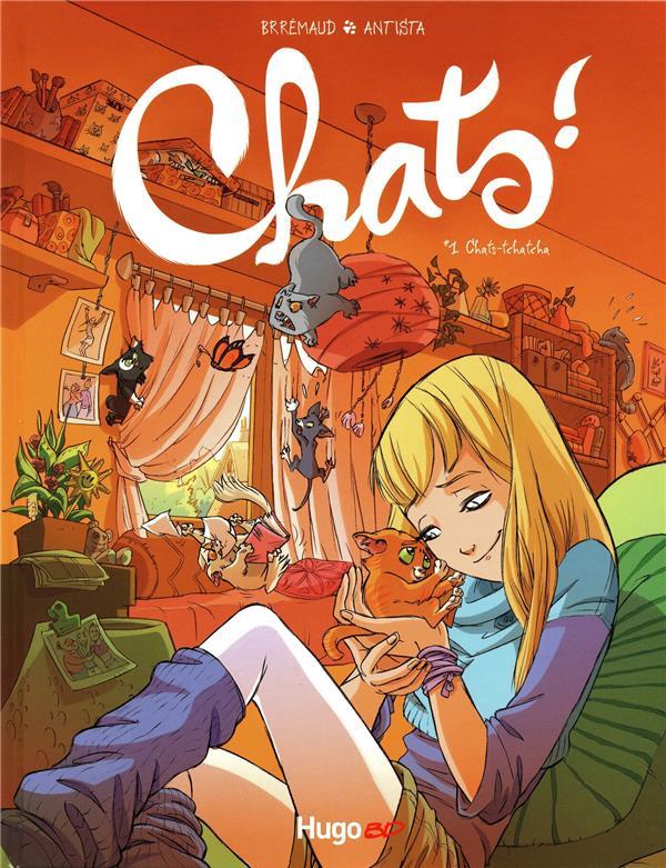 Chats ! T.1 ; chats-tchatcha