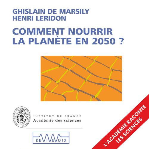 Vente AudioBook : Comment nourrir la planète en 2050?  - Ghislain De Marsily