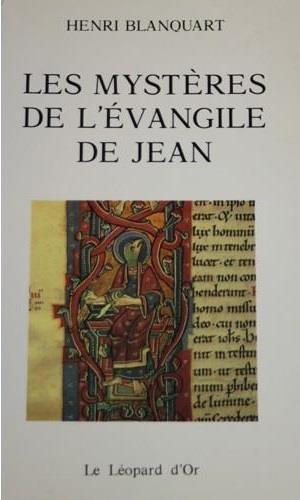 Les mystères de l'Evangile de Jean