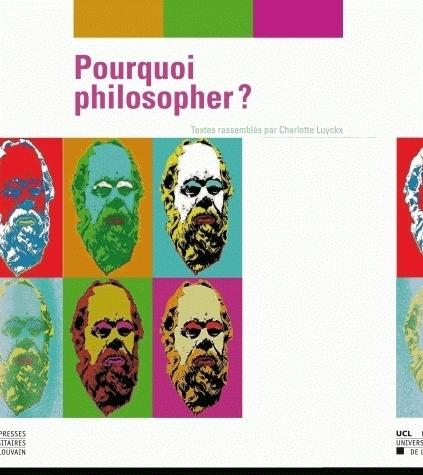 Pourquoi philosopher?