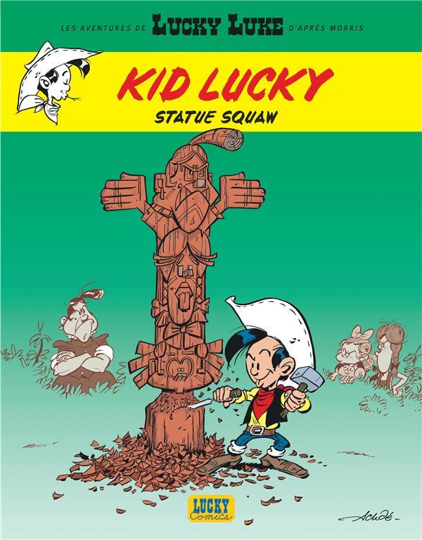 LES AVENTURES DE KID LUCKY D-APRES MORRIS  - STATUE SQUAW