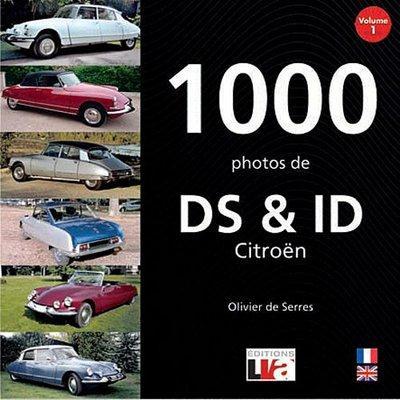 1000 photos de DS et ID Citroën