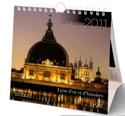 Calendrier de poche 2011 ; Lyon d'or et d'histoires