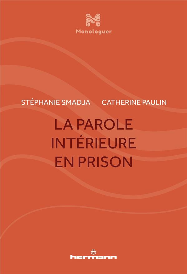 La parole intérieure en prison