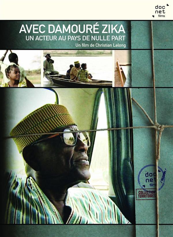 Avec Damouré Zika : Un acteur au pays de nulle part