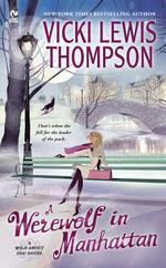 Vente EBooks : A Werewolf in Manhattan  - Vicki Lewis Thompson