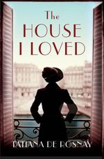 Vente Livre Numérique : The House I Loved  - Tatiana de Rosnay