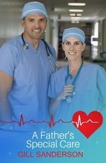 Vente EBooks : A Father's Special Care  - Gill Sanderson