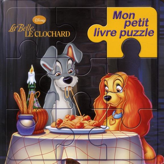 Mon Petit Livre Puzzle; La Belle Et Le Clochard