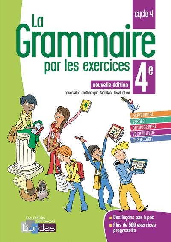 LA GRAMMAIRE PAR LES EXERCICES ; 4e ; cycle 4 (édition 2018)