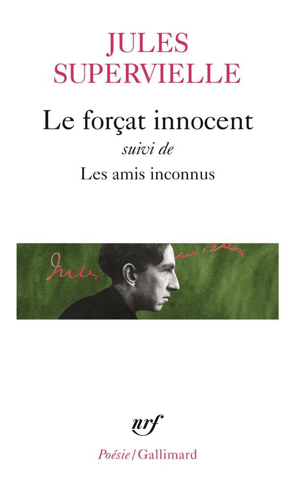 Le forcat innocent / les amis inconnus