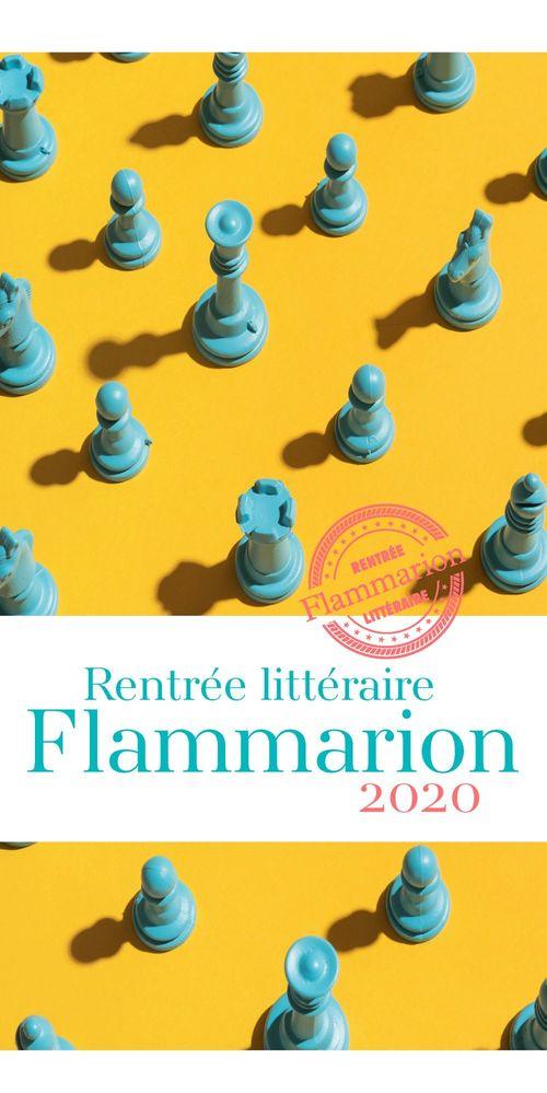 Rentrée littéraire Flammarion - 2020