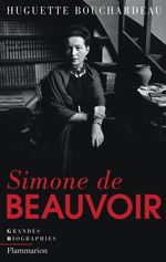Simone de Beauvoir  - Huguette Bouchardeau