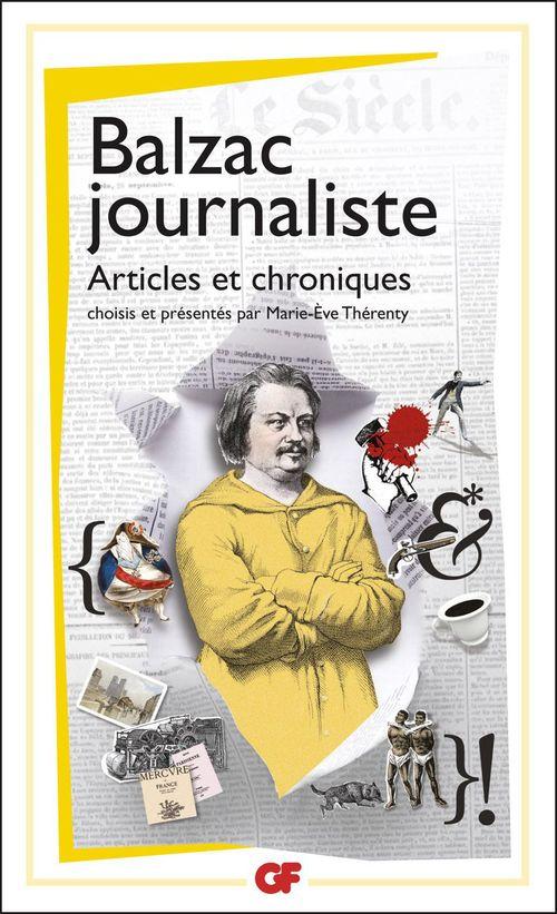 Balzac journaliste ; articles et chroniques