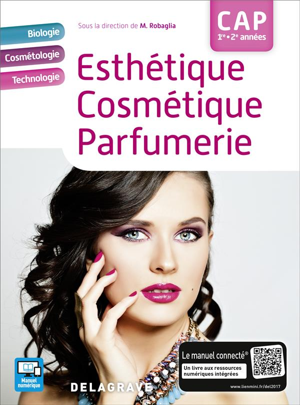 CAP 1re et 2e année ; esthétique, cosmétique, parfumerie ; manuel de l'élève (édition 2017)