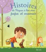 Vente Livre Numérique : Histoires de Pâques à lire avec papa et maman  - Charlotte Grossetête