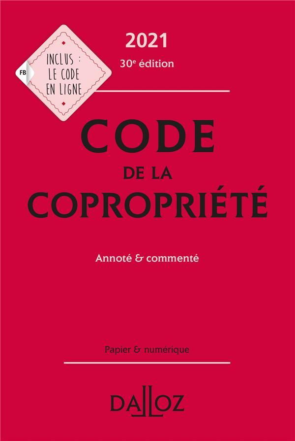 Code de la copropriété, annoté et commenté (édition 2021)