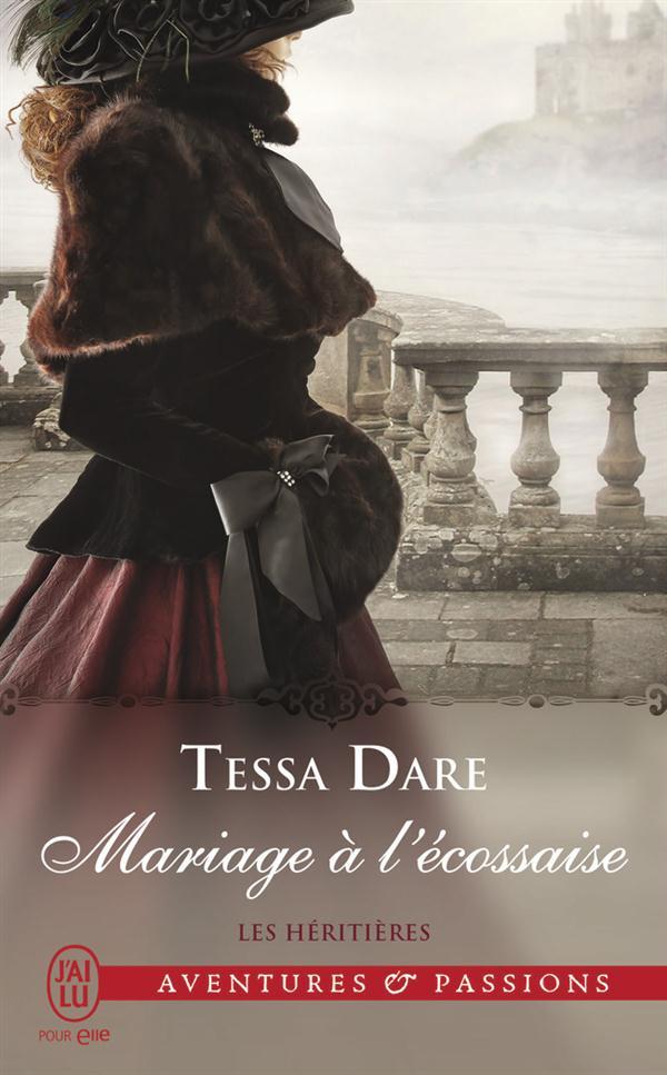 Les héritières T.3 ; mariage à l'écossaise