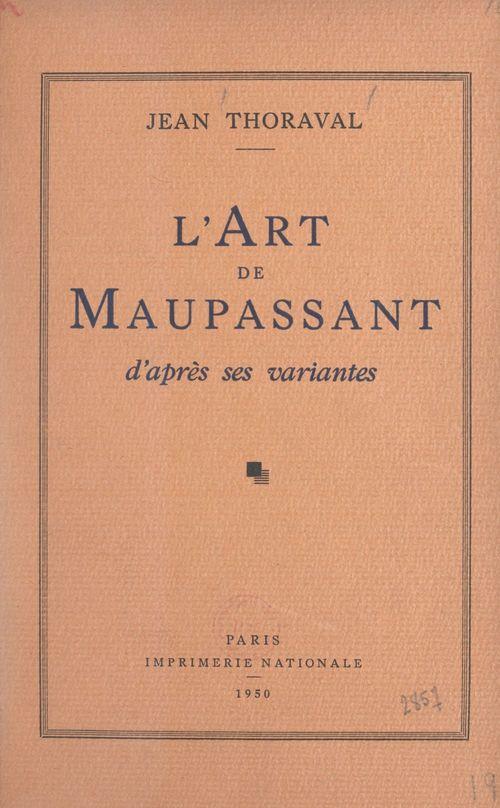 L'art de Maupassant d'après ses variantes