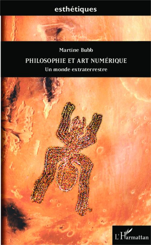 Philosophie et art numérique ; un monde extraterrestre