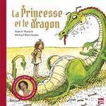 Couverture de La Princesse Et Le Dragon - Edition Anniversaire
