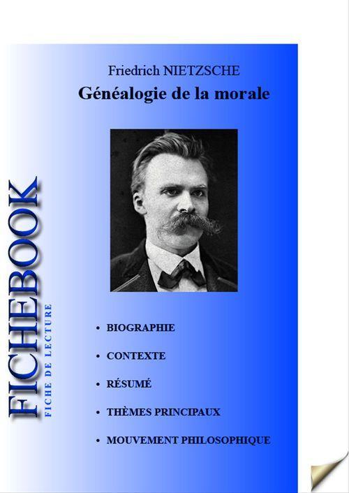 Généalogie de la morale ; fiche de lecture