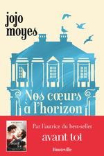 Vente Livre Numérique : Nos coeurs à l'horizon  - Jojo Moyes
