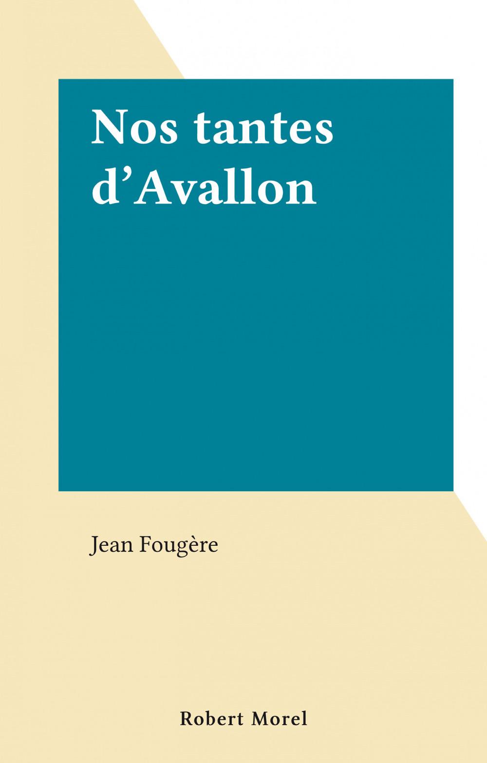 Nos tantes d'Avallon